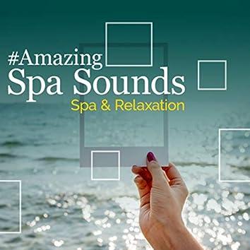 #Amazing Spa Sounds