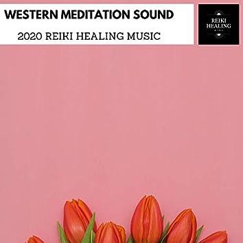 Western Meditation Sound - 2020 Reiki Healing Music