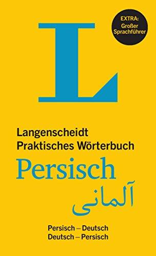 Langenscheidt Praktisches Wörterbuch Persisch: Persisch-Deutsch/Deutsch-Persisch