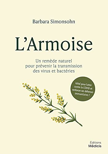 LArmoise - Un remède naturel pour prévenir la transmission des virus et bactéries