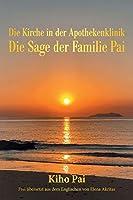Die Kirche in Der Apothekenklinik: Die Sage Der Familie Pai