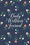 Daily Wellness Journal: A Daily Mood, Health & Fitness Tracker, Floral Crest Design