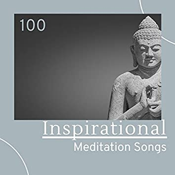 100 Inspirational Meditation Songs: Soothing Music, Instrumental Hymns for Deep Relaxation and Devotion
