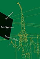 Tax Systems (Zeuthen Lectures)