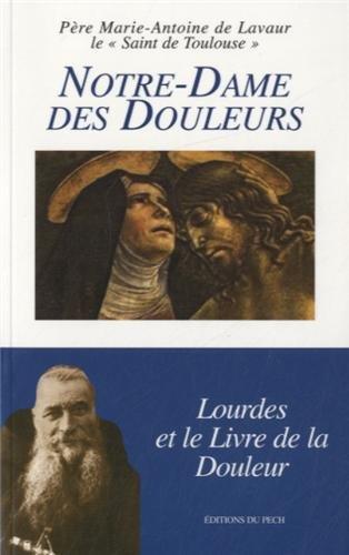Notre-Dame des Douleurs PDF Books