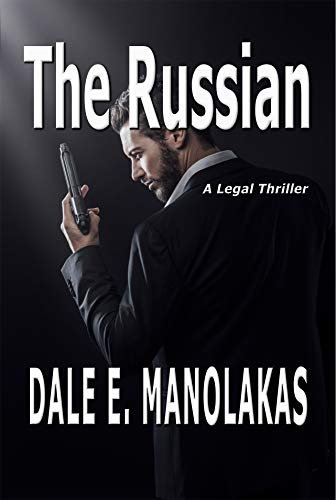 The Russian: A Legal Thriller (Sophia Christopoulos Legal Thriller Series) (English Edition)