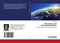 Soft power and internationalisation: The role of higher education promotion agencies