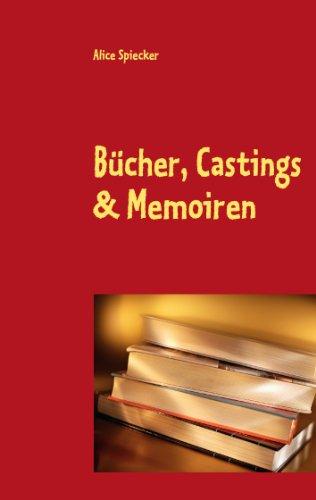 Bücher, Castings & Memoiren: Heitere Episoden aus dem TV - und Eheleben der Lore Karpinskie