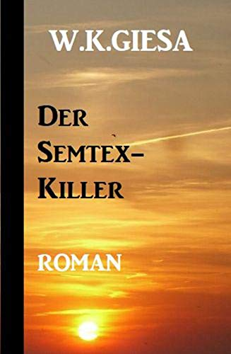 Der Semtex-Killer