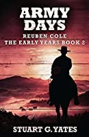 Army Days (Reuben Cole - The Early Years)