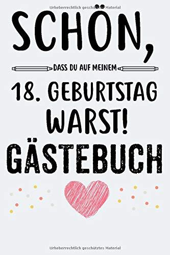 18. Geburtstag Gästebuch: Für Jungs und Mädchen Geschenk 18er Geburtstag Gästebuch zum...