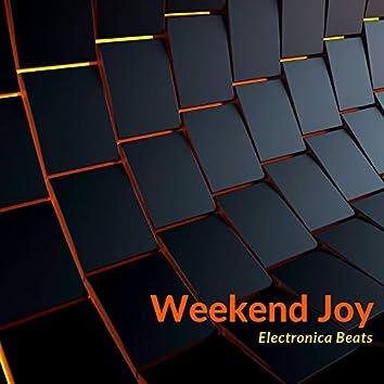 Weekend Joy - Electronica Beats