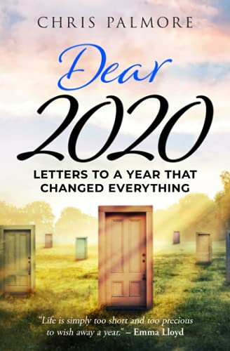 Dear 2020: Letters to a Year That Changed Everything