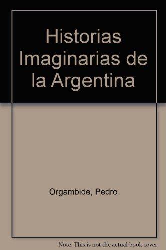 Historias Imaginarias de la Argentina