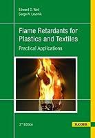 Flame Retardants for Plastics and Textiles: Practical Applications