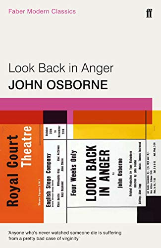 Look Back in Anger: Faber Modern Classics (Faber Drama)