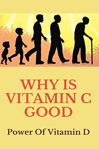 Why Is Vitamin D Good: Power Of Vitamin D: Vitamin D Foods (English Edition)