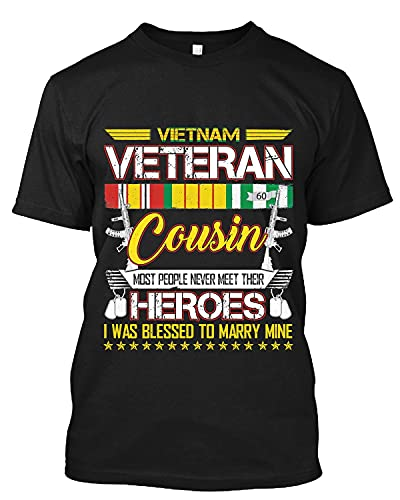 Vietnam Veteran Cousin Most People Never Meet Their Heroes Active T Shirt Personalized Tee Custom Long Sweatshirt Hoodie Black