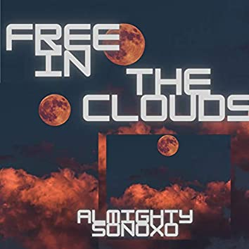 Free In The Clouds (feat. Sonoxo)
