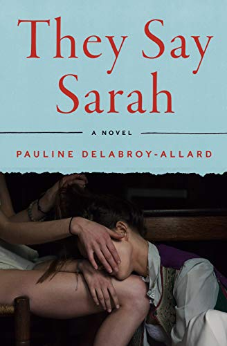Image of They Say Sarah: A Novel