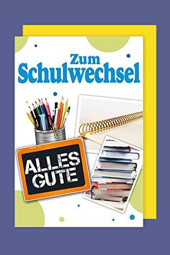 Schulwechsel Karte Grußkarte Alles Gute 16x11cm Plus 3 Sticker
