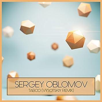 Taboo (Vysotskiy Remix)