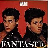 Songtexte von Wham! - Fantastic