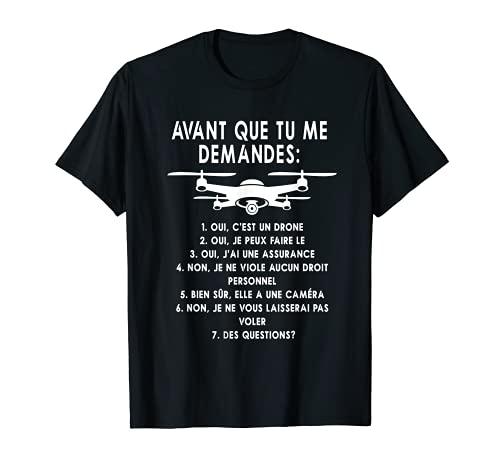 Drone Drones Pilote FPV Cadeau T-Shirt