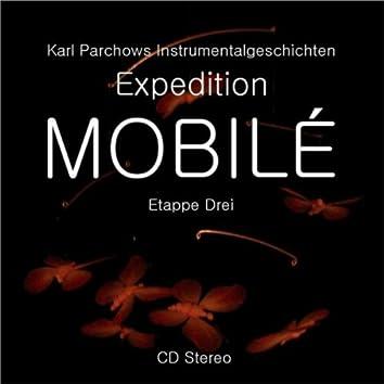 Expedition MOBILÉ Etappe 3