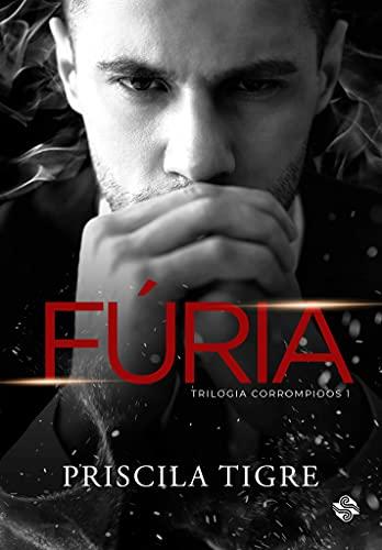 Fúria: Trilogia Corrompidos - Livro I