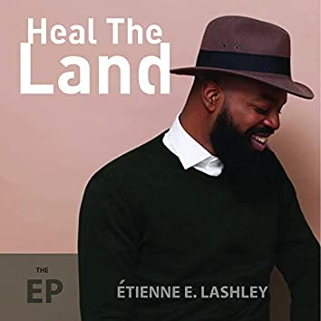 Heal the Land - EP
