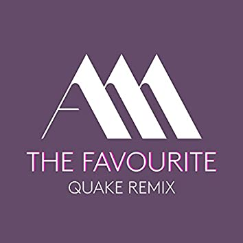 The Favourite (Quake Remix)