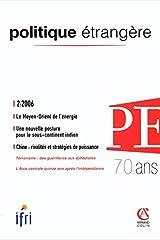 Politiqueétrangère2/2006: Le Moyen-Orient de l'énergie Broché