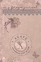 My Prayer Journal, AGAPE: unconditional LOVE of God : X: 3 Month Prayer Journal Initial X Monogram : Decorated Interior : Dusty Mauve Design