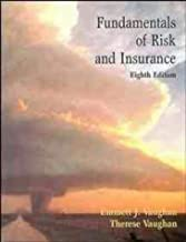 Fundamentals of Risk and Insurance by Emmett J. Vaughan (1999-01-11)