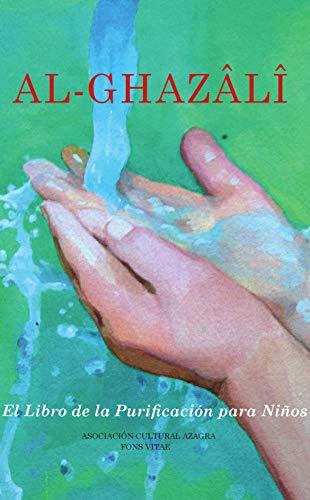 Al Ghaz� l�  El Libro de la Purificación