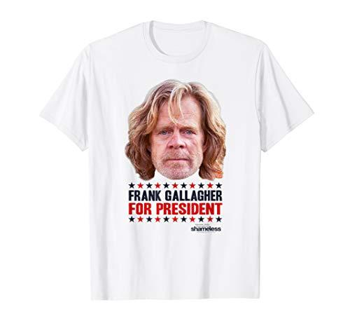 Shameless For President T Shirt