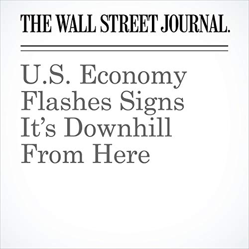U.S. Economy Flashes Signs It's Downhill From Here copertina