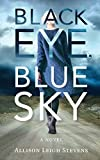 Black Eye, Blue Sky
