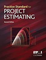 Practice Standard for Project Estimating, 2nd Edition Front Cover