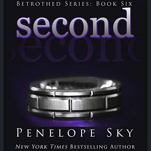 Second: Betrothed Series, Book 6