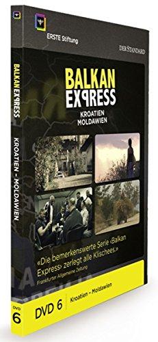 Balkan Express: Kroatien / Moldawien
