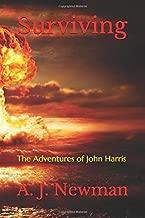 Surviving: The Adventures of John Harris