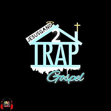 Trap Gospel 2