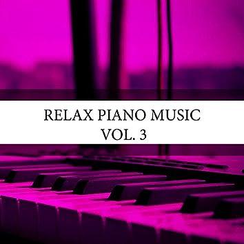Relax Piano Music, Vol. 3
