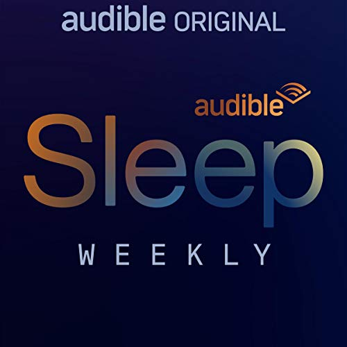 Audible Sleep Weekly audiobook cover art