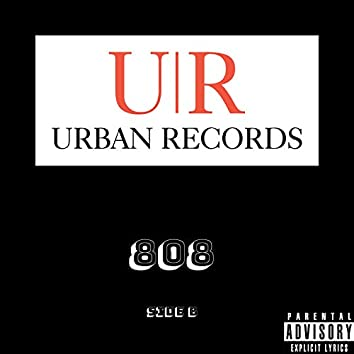 Urban Records: 808 [Side B]