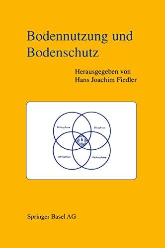 Bodennutzung und Bodenschutz (German Edition)