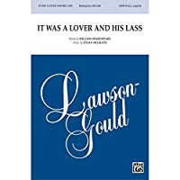 It Was a Lover and His Lass - Words by William Shakespeare, music by Ethan McGrath - Choral Octavo - SATB divisi, <I>a cappella</I>