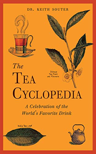 The Tea Cyclopedia: A Celebration of the World's Favorite Drink (English Edition)